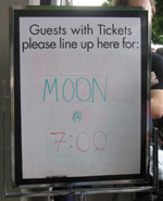 Moon line-up here sign