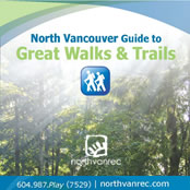 North Vancouver Guide to Great Walks and Trails
